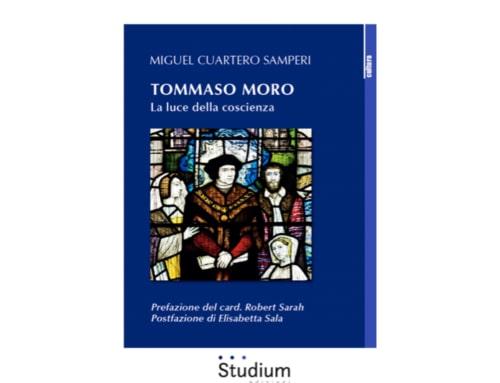 """Tommaso Moro. La luce della coscienza"", un libro di Miguel Cuartero Samperi"