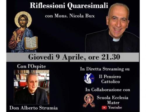 Mons. Bux a colloquio con don Strumia: Se la fede non diventa cultura, la Chiesa diventa una ONG.