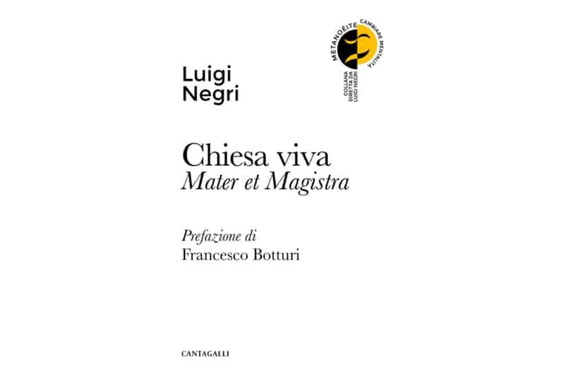 Mons. Luigi Negri, Chiesa viva, libro