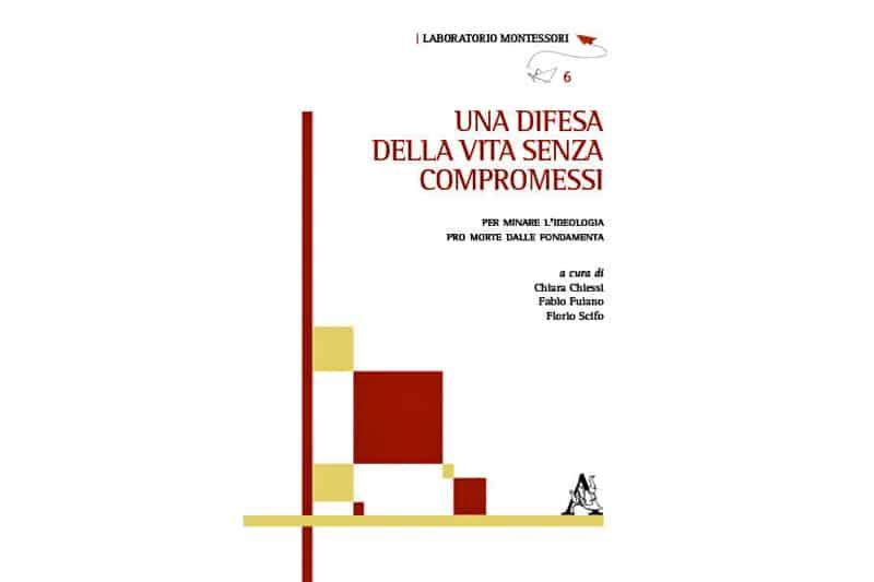 libro-Una-difesa-della-vita-senza-compromessi