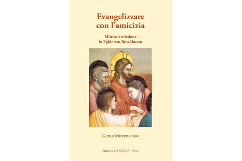 Evangelizzare con l'amicizia-libro-di-dom-Giulio-Meiattini