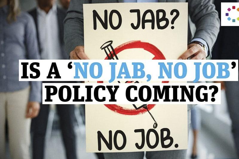 """Vaccinazione obbligatoria, ovvero politica del """"no jab, no job"""". (no vaccino, no lavoro, ndr)"""