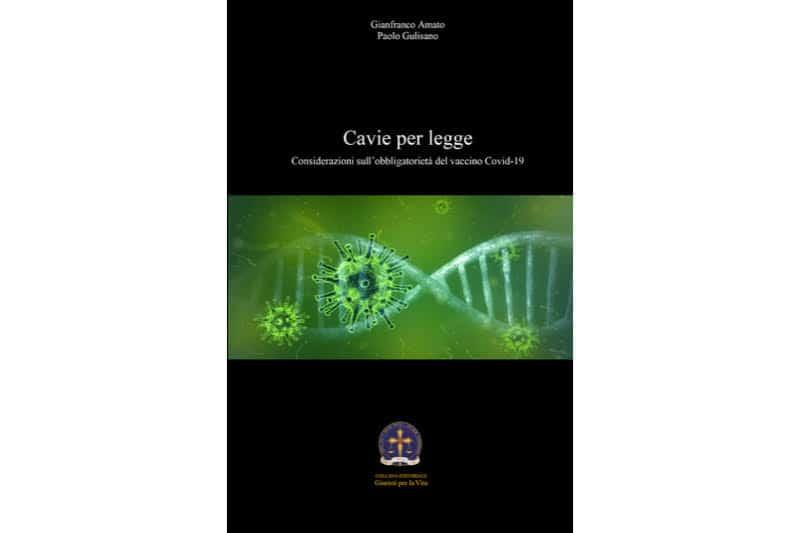 Cavie per legge - libro G. Amato - P. Gulisano