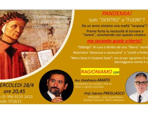 """PANDEMIA! Tutti """"DENTRO"""" o tutti """"FUORI""""? Incontro G. Amato – F. Pregliasco"""