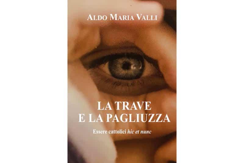 La-trave-e-la-paglizza-libro-di-Aldo-Maria-Valli