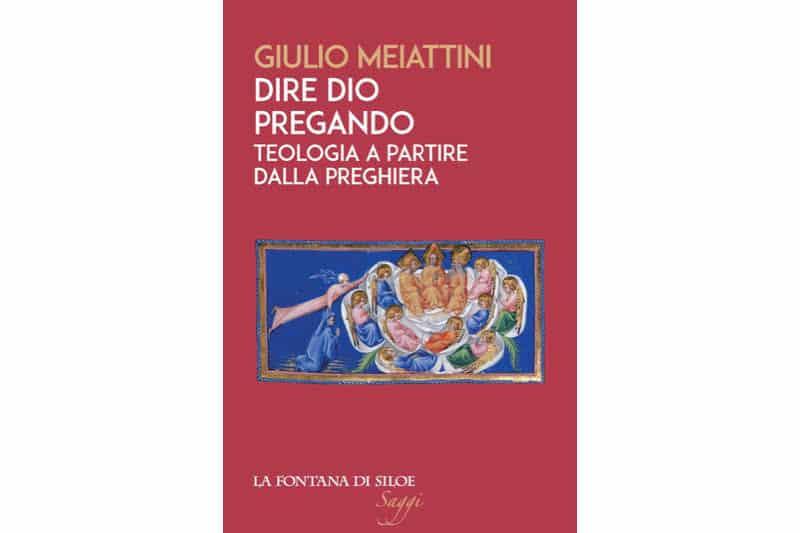 Giulio Meiattini-copertina-libro-Dire-Dio-pregando