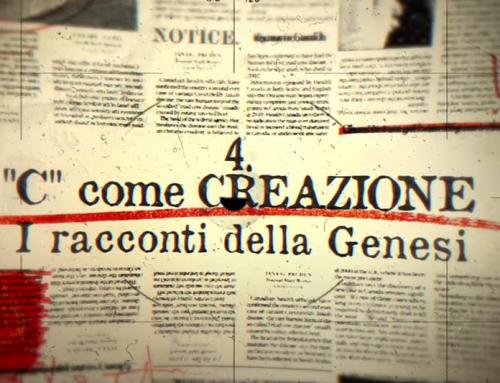 EVIDENZE PER LA BIBBIA #4 – CREAZIONE. I RACCONTI DELLA GENESI